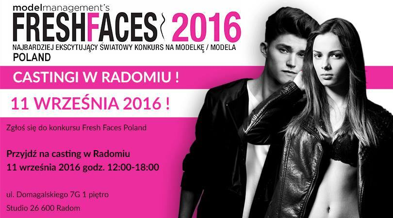 Casting Fresh Faces Poland 2016 w Radomi