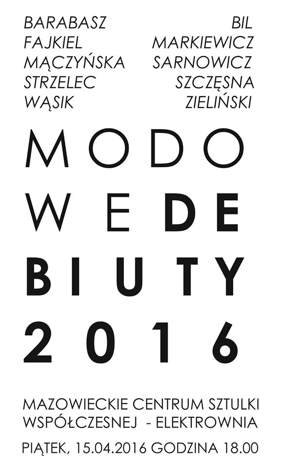 MODOWE DEBIUTY 2016- RADOM