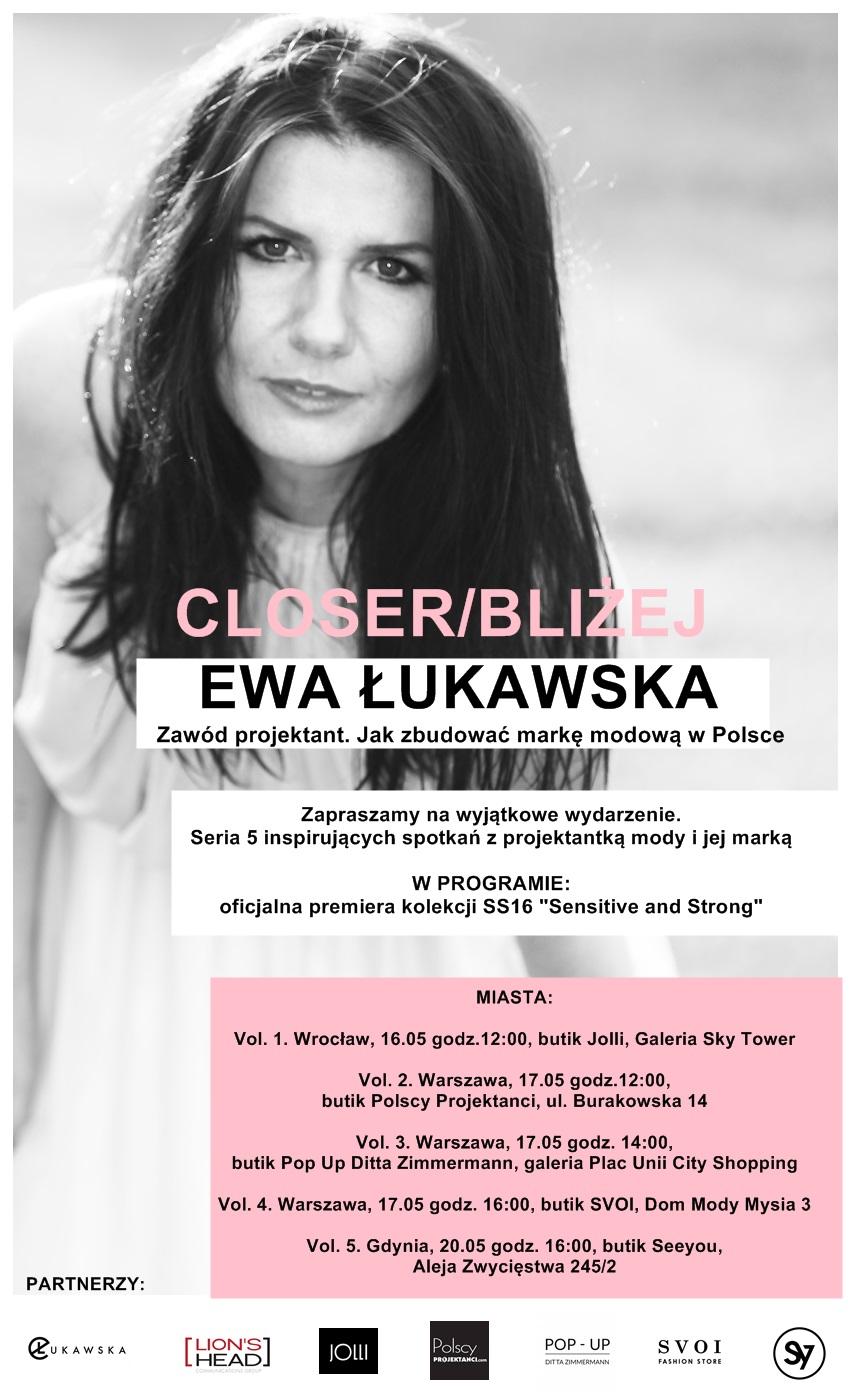 Cykl spotkań z projektantką Ewą Łukawską i ogólnopolska premiera kolekcji